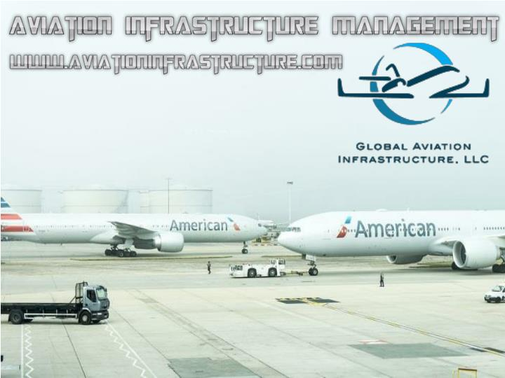 Aviation infrastructure management 7435981
