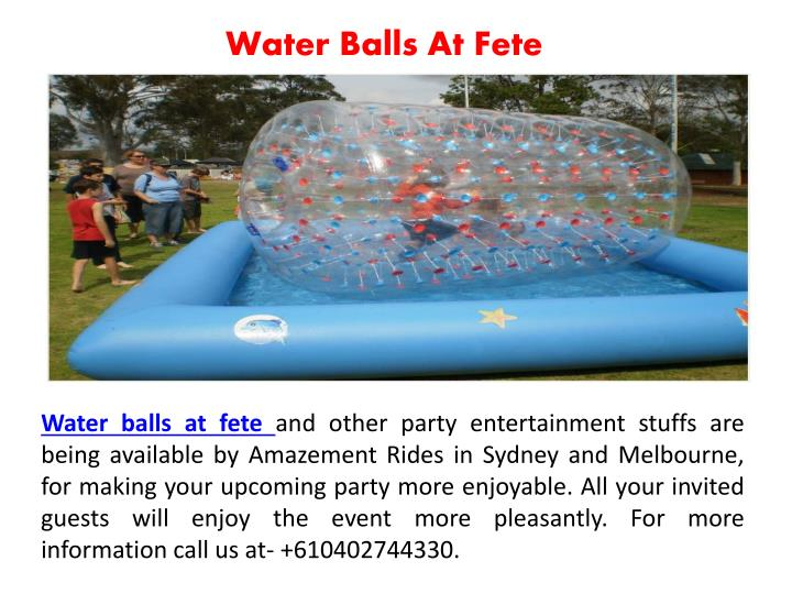 Water Balls At Fete