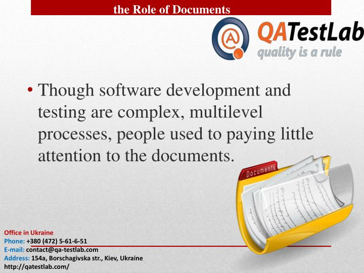 The Role of Documents