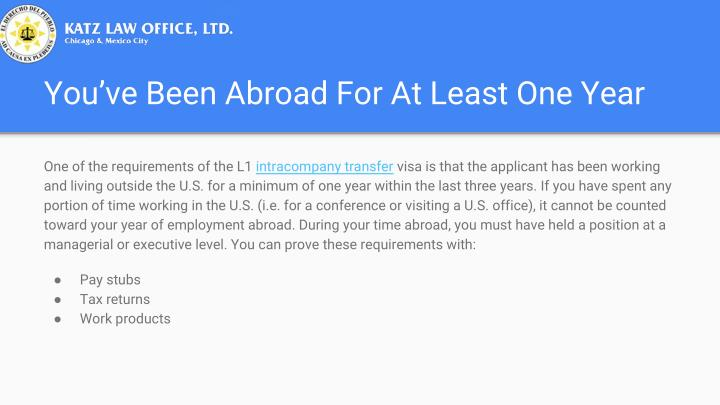 You've Been Abroad For At Least One Year