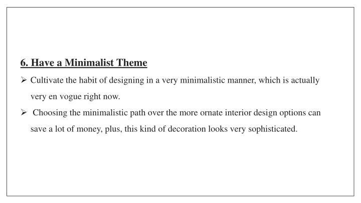 6. Have a Minimalist Theme