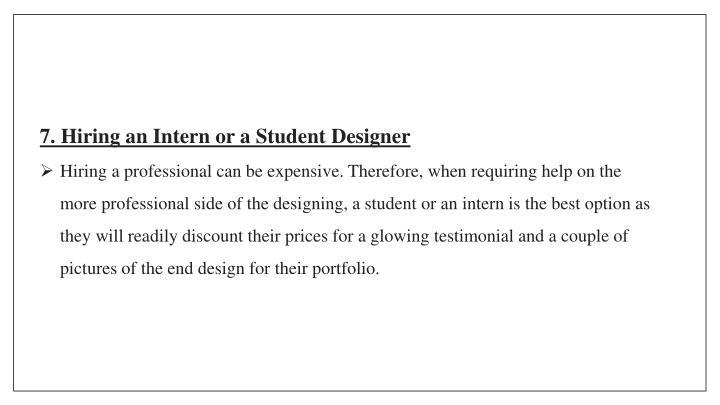 7. Hiring an Intern or a Student Designer