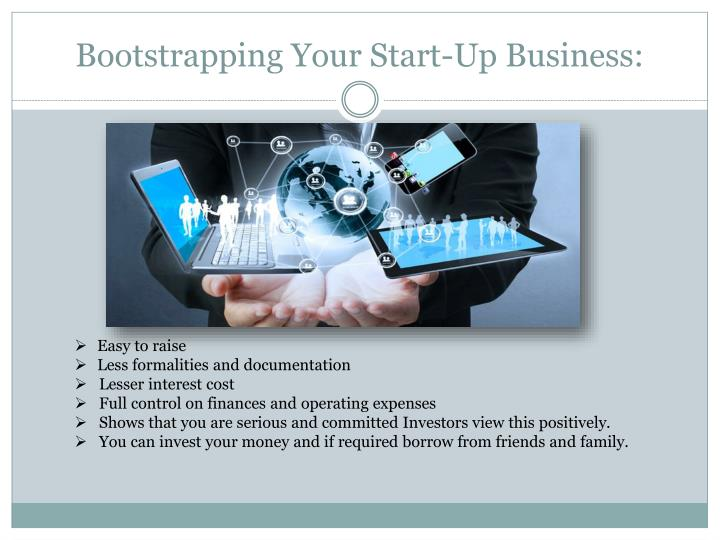 Bootstrapping your start up business