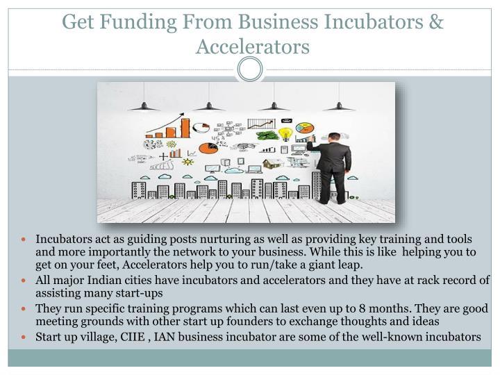 Get Funding From Business Incubators & Accelerators
