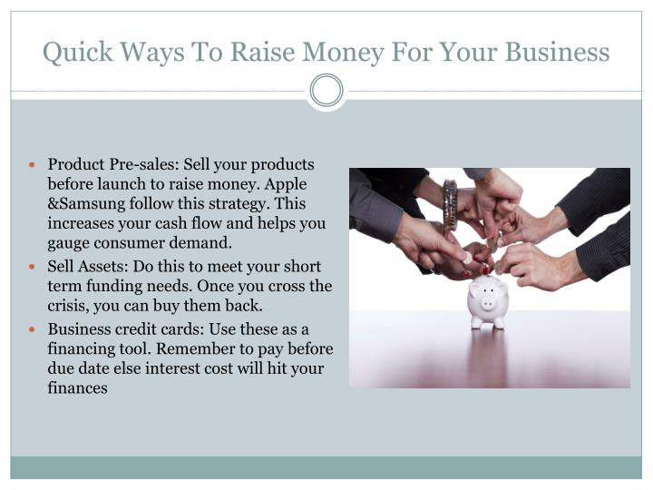 Quick Ways To Raise Money For Your Business