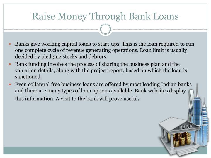 Raise Money Through Bank Loans