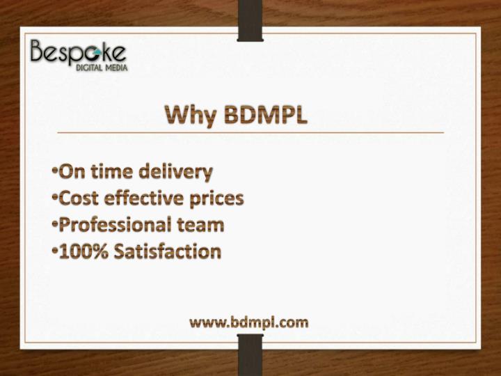 Why BDMPL
