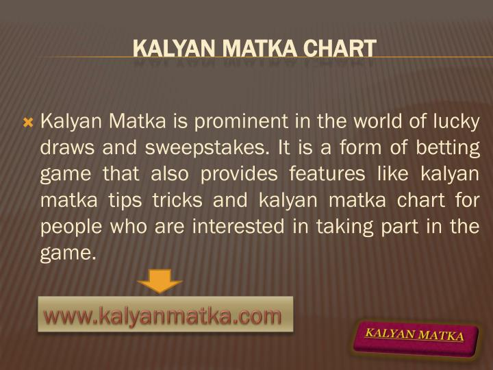 Kalyan Matka is prominent in the world of lucky draws and sweepstakes. It is a form of betting game that also provides features like kalyan matka tips tricks and kalyan matka chart for people who are interested in taking part in the game.