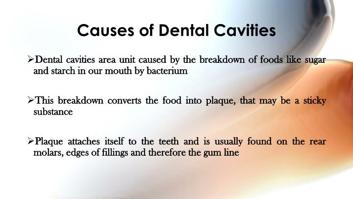 Causes of dental cavities