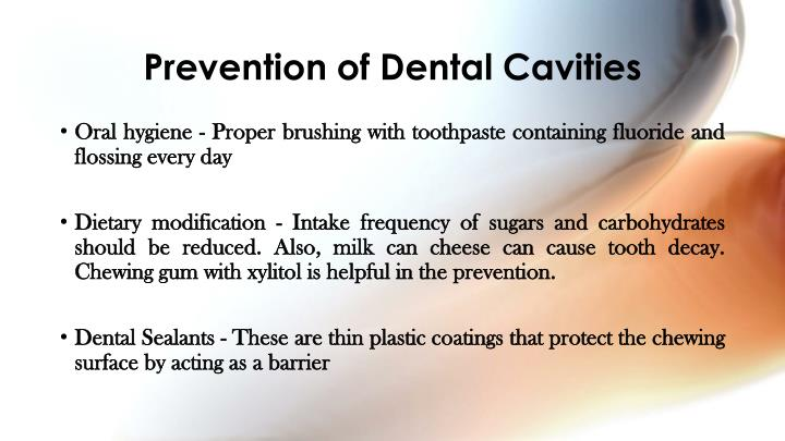 Prevention of Dental Cavities