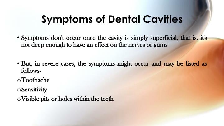 Symptoms of Dental Cavities
