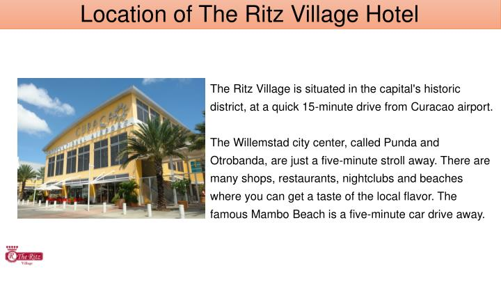 Location of The Ritz Village Hotel