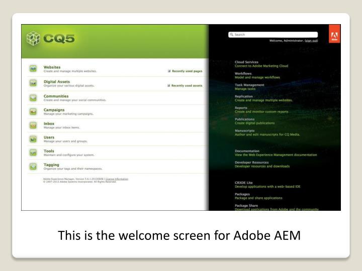 This is the welcome screen for Adobe AEM