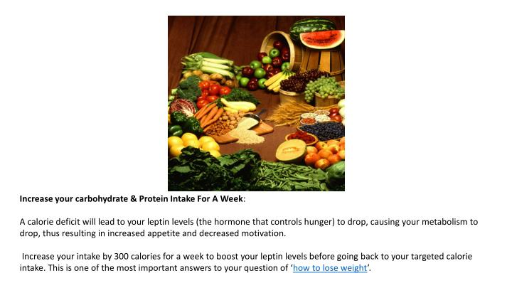 Increase your carbohydrate & Protein Intake For A Week