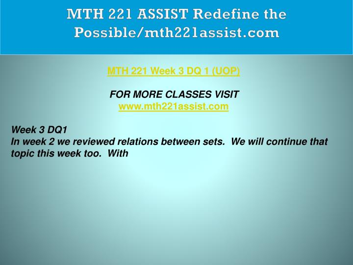 MTH 221 ASSIST Redefine the Possible/mth221assist.com