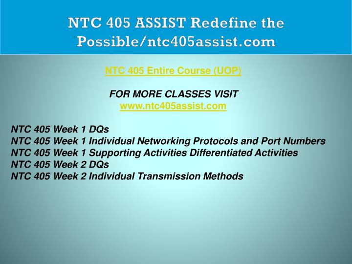 NTC 405 ASSIST Redefine the Possible/ntc405assist.com