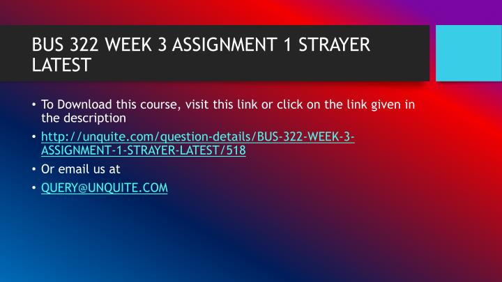 Bus 322 week 3 assignment 1 strayer latest1