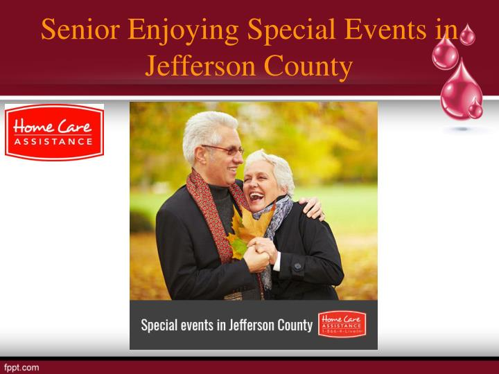 Senior Enjoying Special Events in Jefferson County