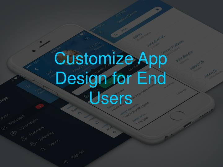 Customize App Design for End Users