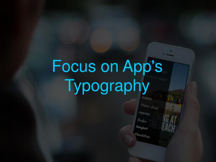 Focus on App's Typography
