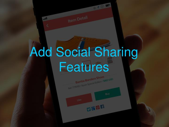 Add Social Sharing Features