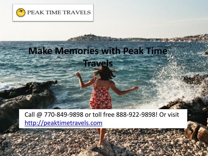 Make Memories with Peak Time Travels