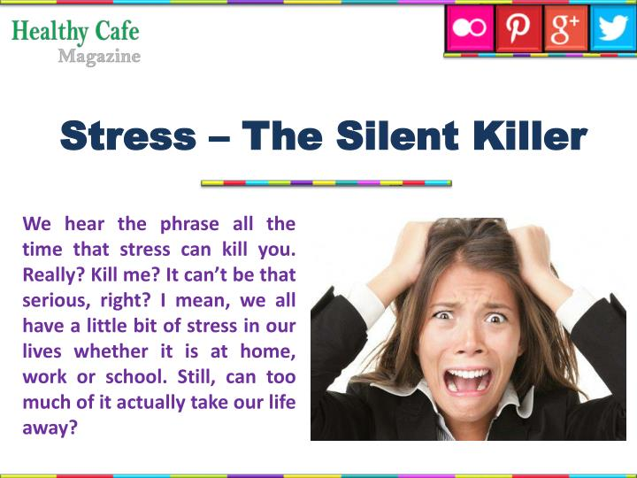 Stress – The Silent Killer