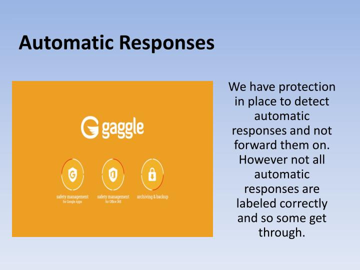 Automatic Responses