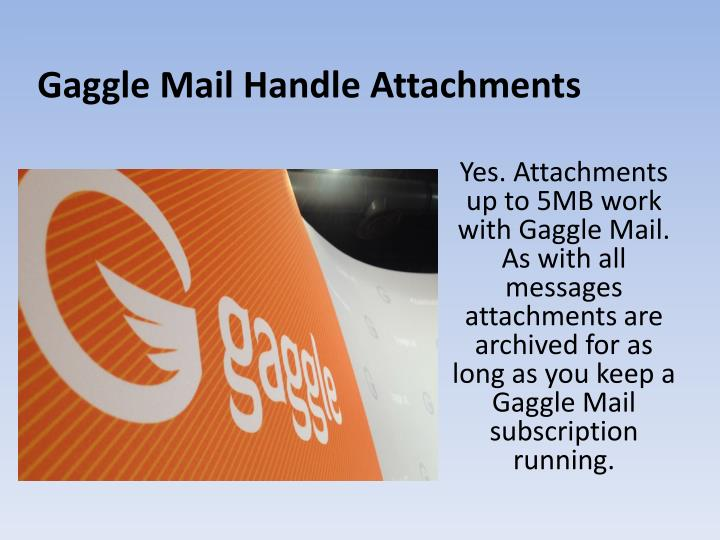 Gaggle Mail Handle Attachments
