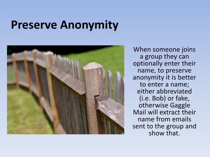 Preserve Anonymity