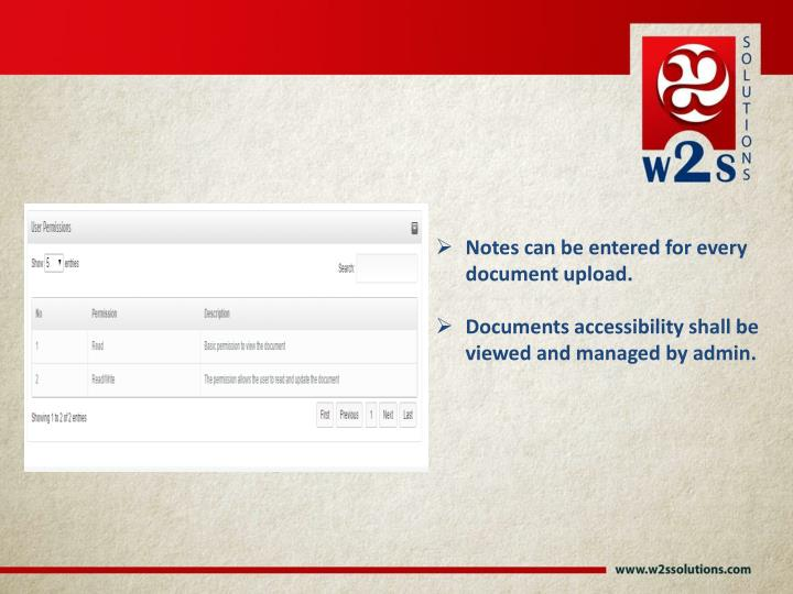 Notes can be entered for every document upload.