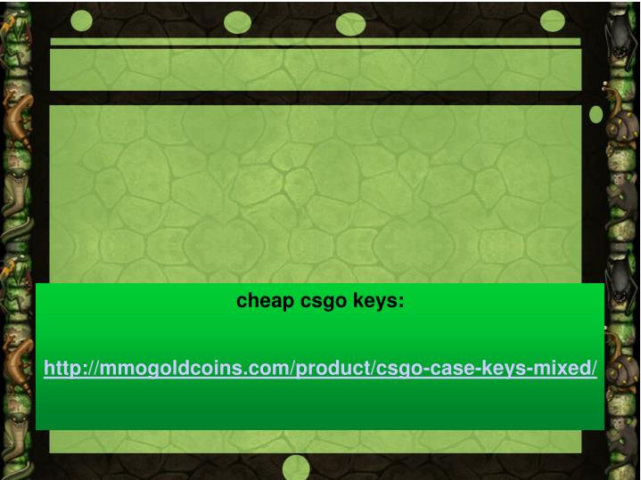 cheap csgo keys: