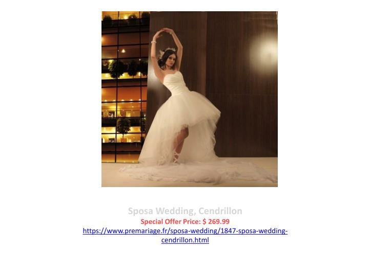 Sposa Wedding, Cendrillon