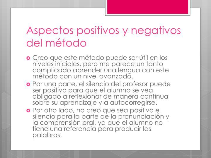 Aspectos positivos y negativos del método