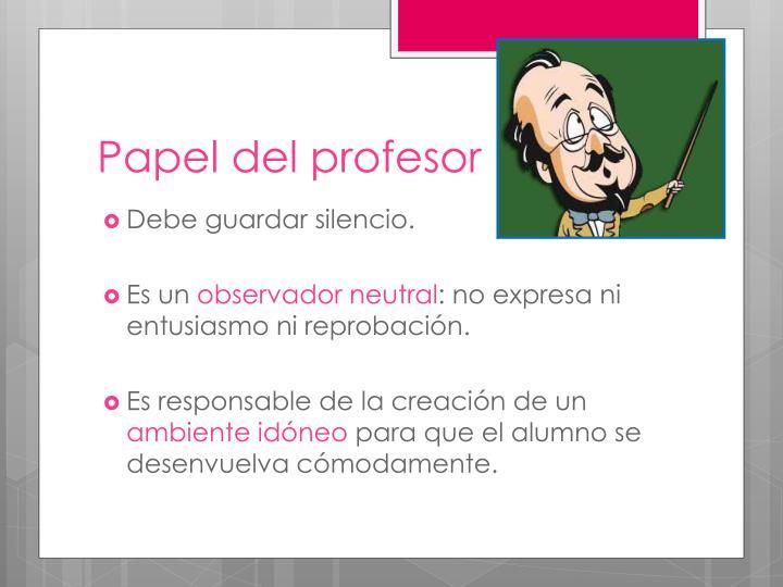 Papel del profesor