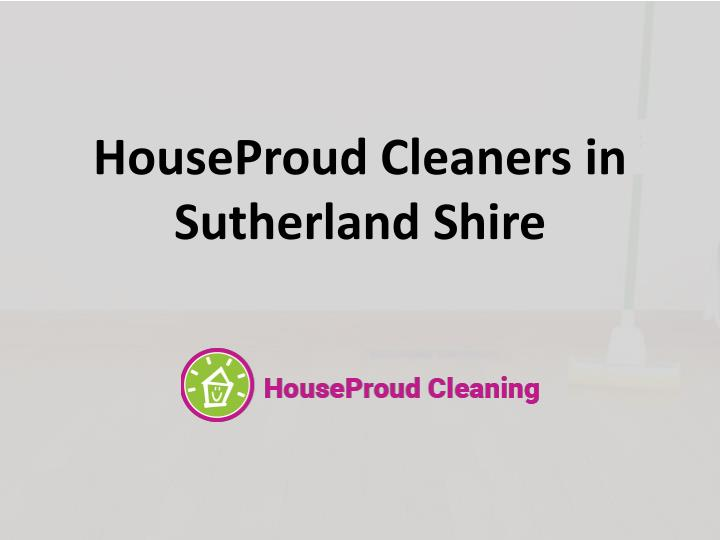 HouseProud Cleaners in