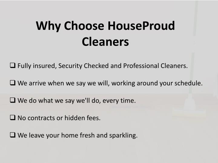 Why Choose HouseProud