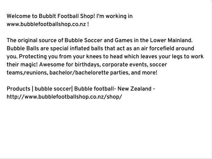 Welcome to Bubblt Football Shop! I'm working in