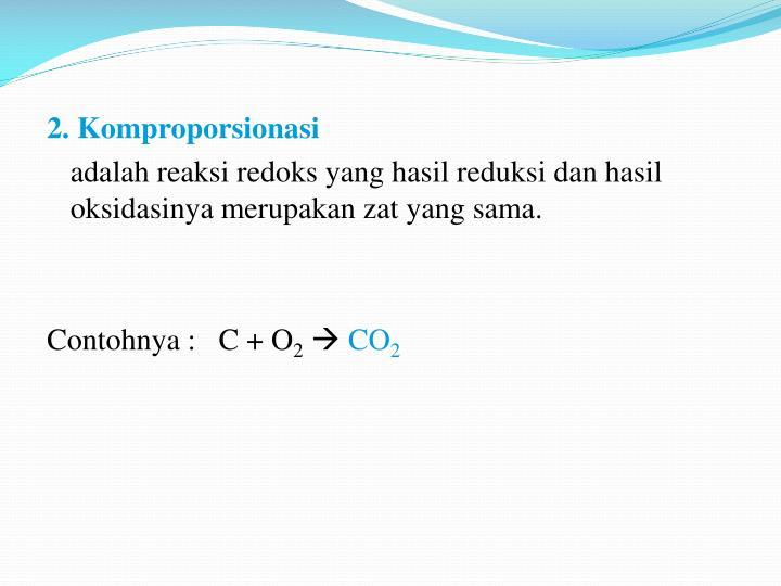 2. Komproporsionasi