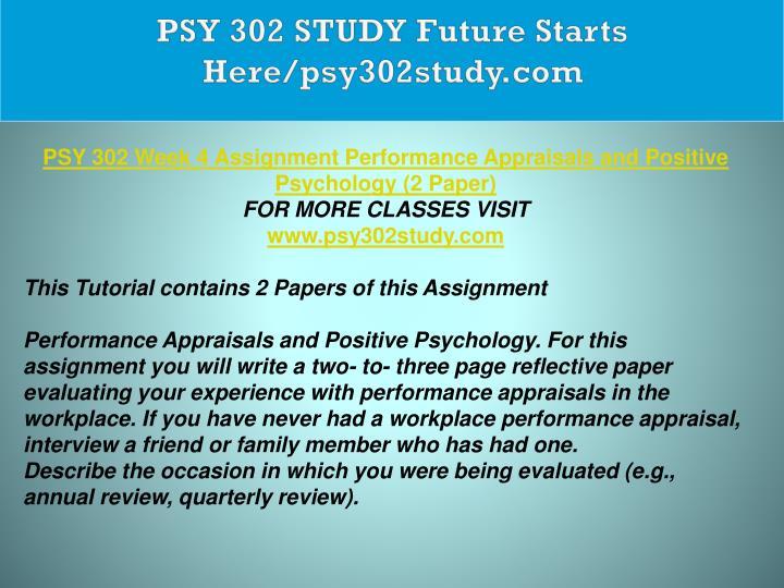 PSY 302 STUDY Future Starts Here/psy302study.com