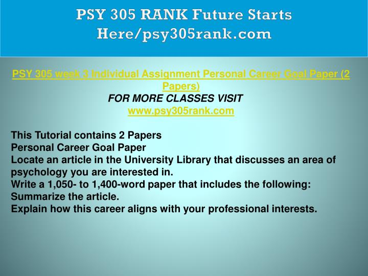 PSY 305 RANK Future Starts Here/psy305rank.com