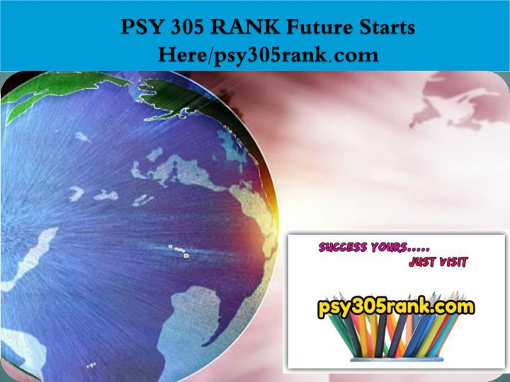 Psy 305 rank future starts here psy305rank com