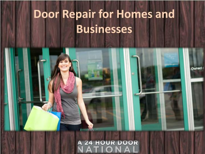 Door Repair for Homes and Businesses