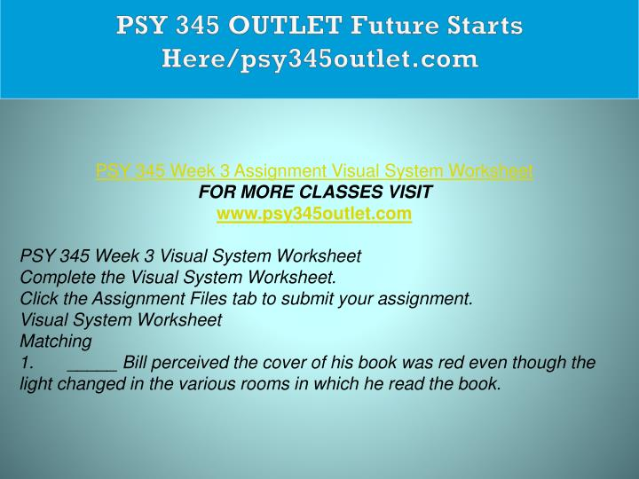 PSY 345 OUTLET Future Starts Here/psy345outlet.com