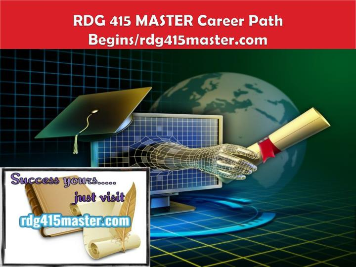 Rdg 415 master career path begins rdg415master com