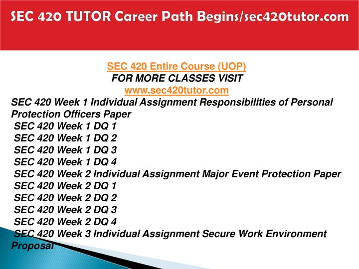 SEC 420 TUTOR Career Path Begins/sec420tutor.com