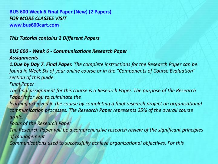 BUS 600 Week 6 Final Paper (New) (2 Papers)