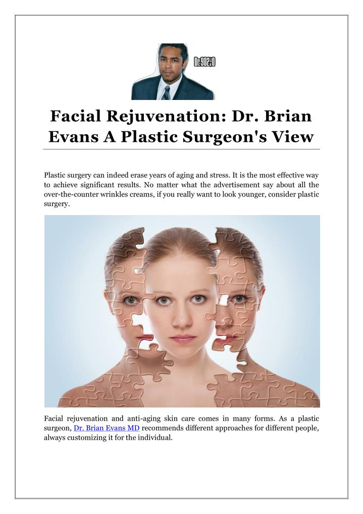 Facial Rejuvenation: Dr. Brian