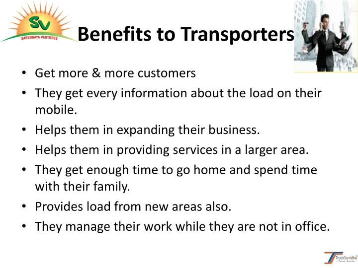 Benefits to Transporters