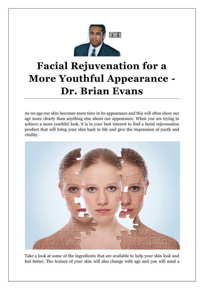 Facial Rejuvenation for a
